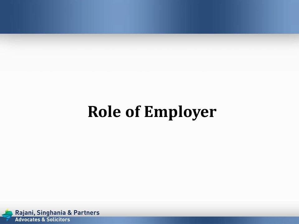 Role of Employer