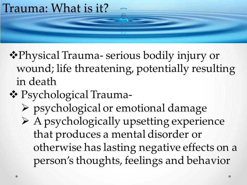 Trauma: What is it.