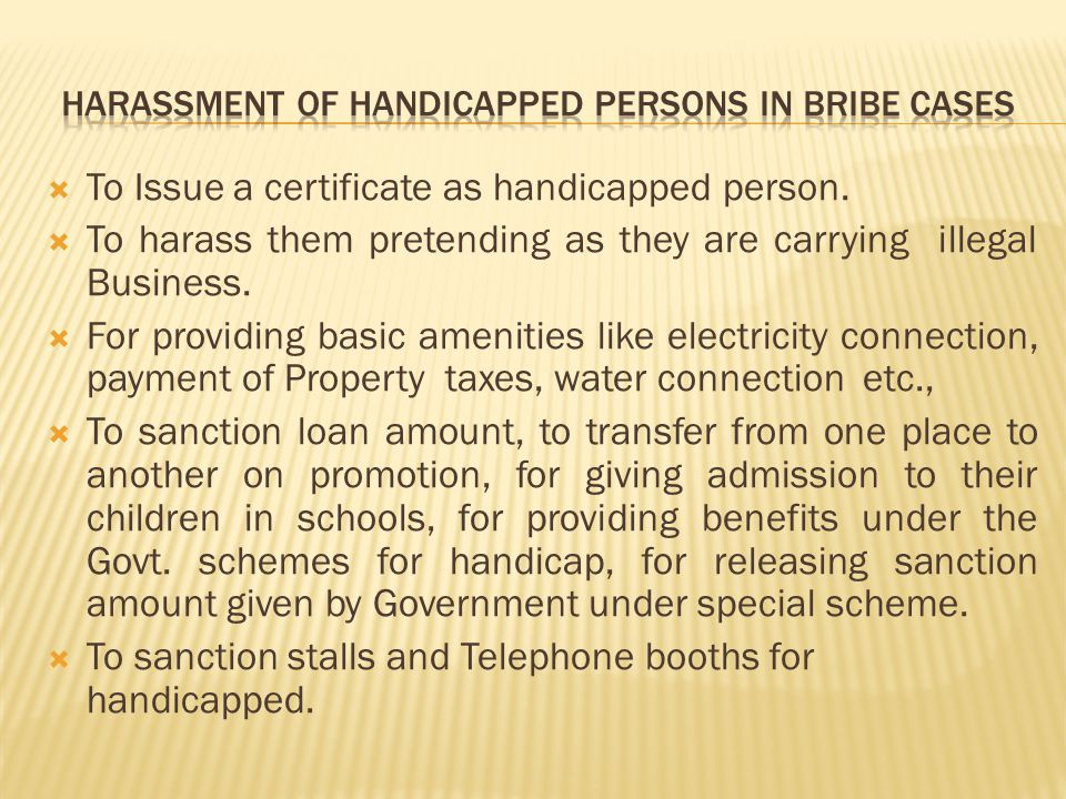  To Issue a certificate as handicapped person.