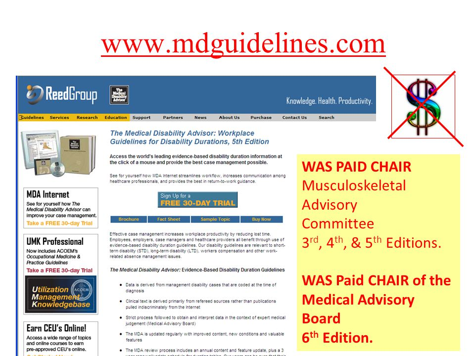 40 www.mdguidelines.com WAS PAID CHAIR Musculoskeletal Advisory Committee 3 rd, 4 th, & 5 th Editions.