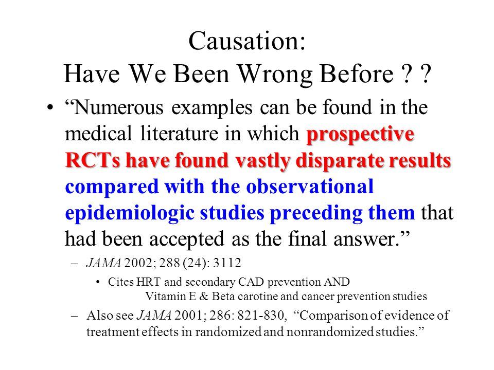 Causation: Have We Been Wrong Before .