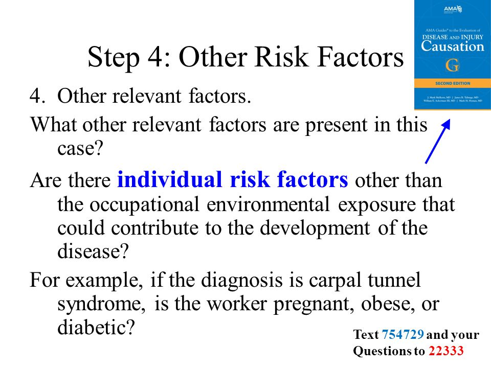Step 4: Other Risk Factors 4.Other relevant factors.