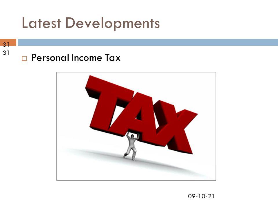 09-10-21 Latest Developments  Personal Income Tax 31