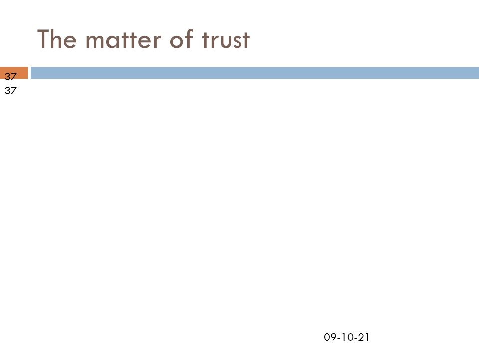 09-10-21 The matter of trust 37