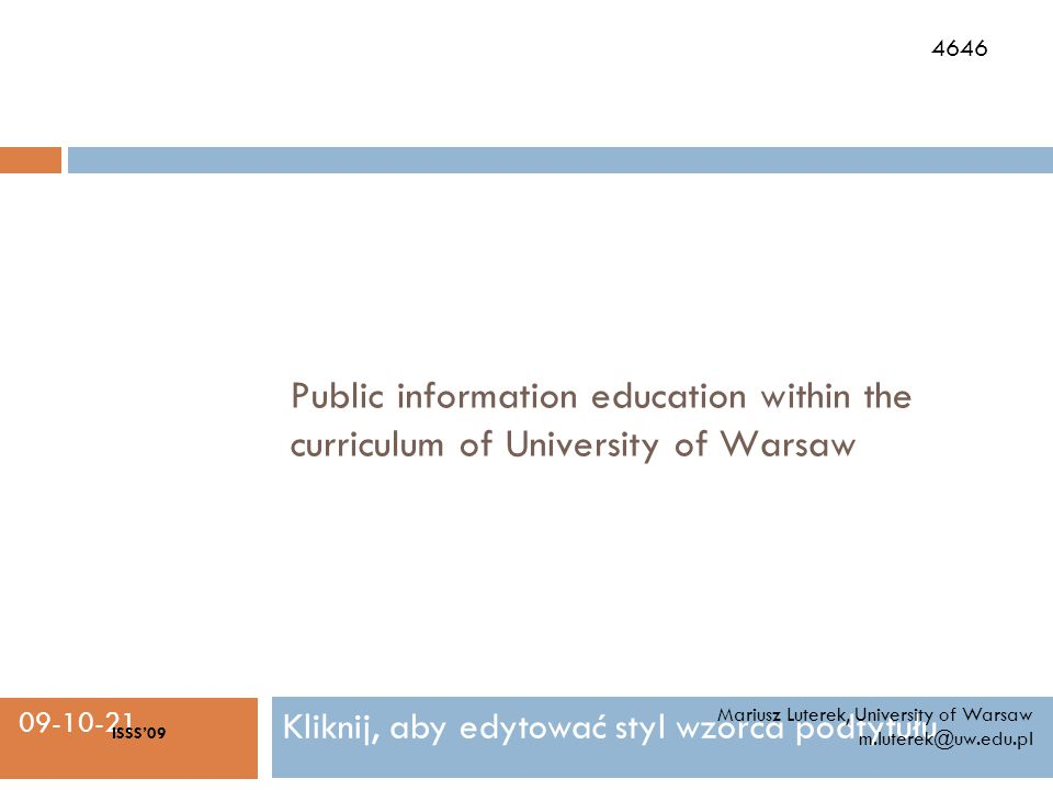 Kliknij, aby edytować styl wzorca podtytułu 09-10-21 Public information education within the curriculum of University of Warsaw Mariusz Luterek, Unive