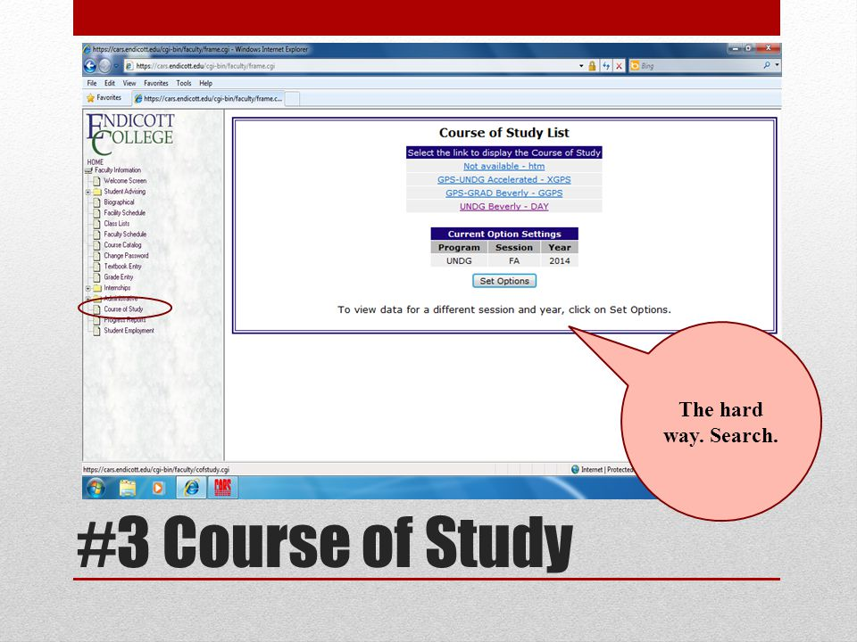 #3 Course of Study The hard way. Search.
