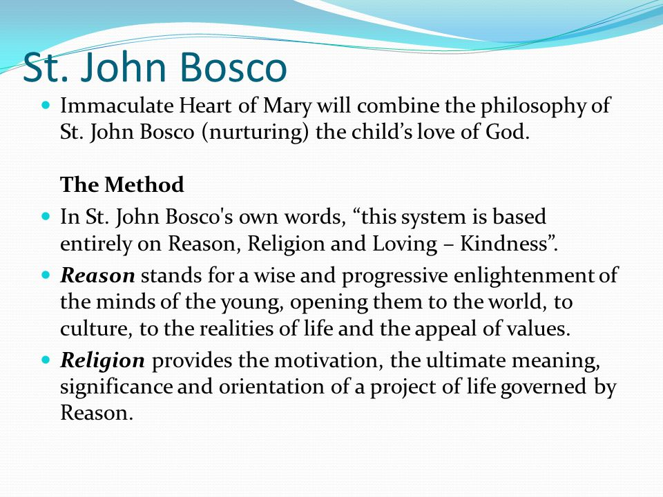 St. John Bosco Immaculate Heart of Mary will combine the philosophy of St.