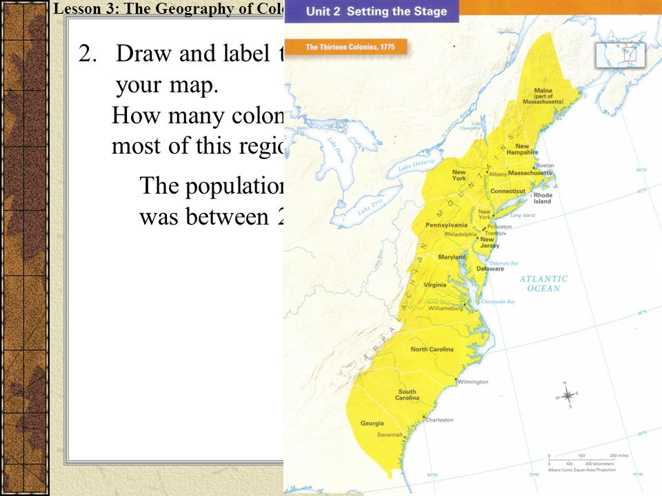 3.Circle the region where most colonists lived.What cities does this region include.