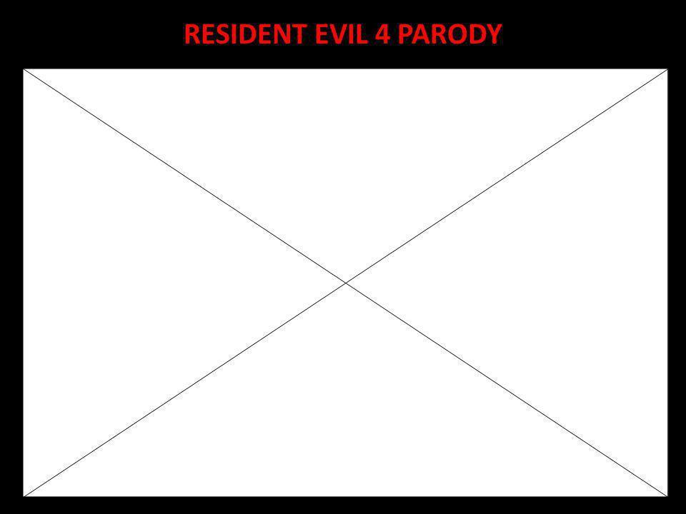 RESIDENT EVIL 4 PARODY