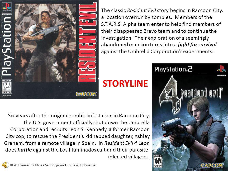 The classic Resident Evil story begins in Raccoon City, a location overrun by zombies.