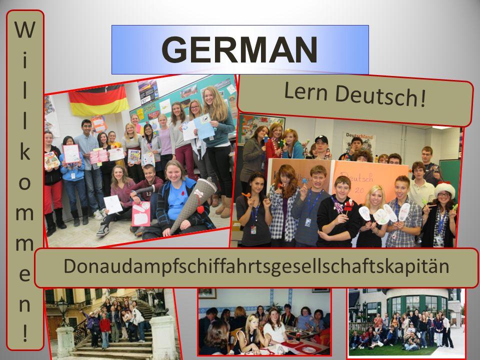 Willkommen!Willkommen! Lern Deutsch! GERMAN Donaudampfschiffahrtsgesellschaftskapitän