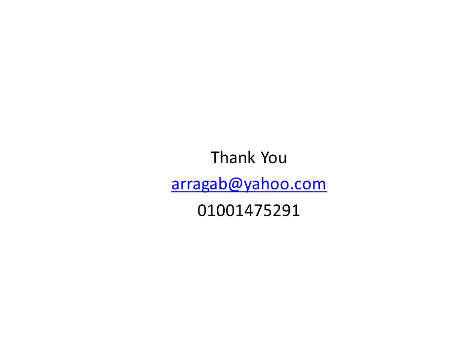Thank You arragab@yahoo.com 01001475291