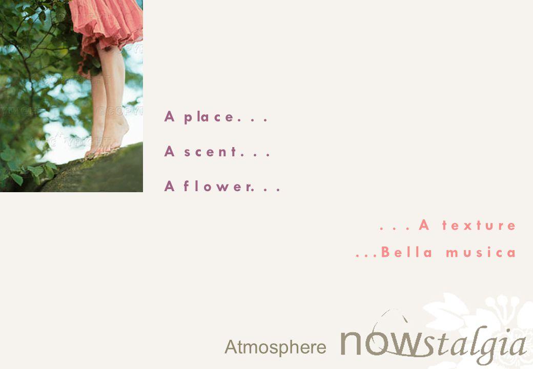 Atmosphere... B e l l a m u s i c a A s c e n t...