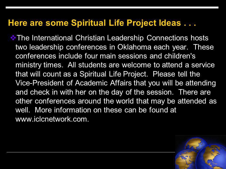 Here are some Spiritual Life Project Ideas...