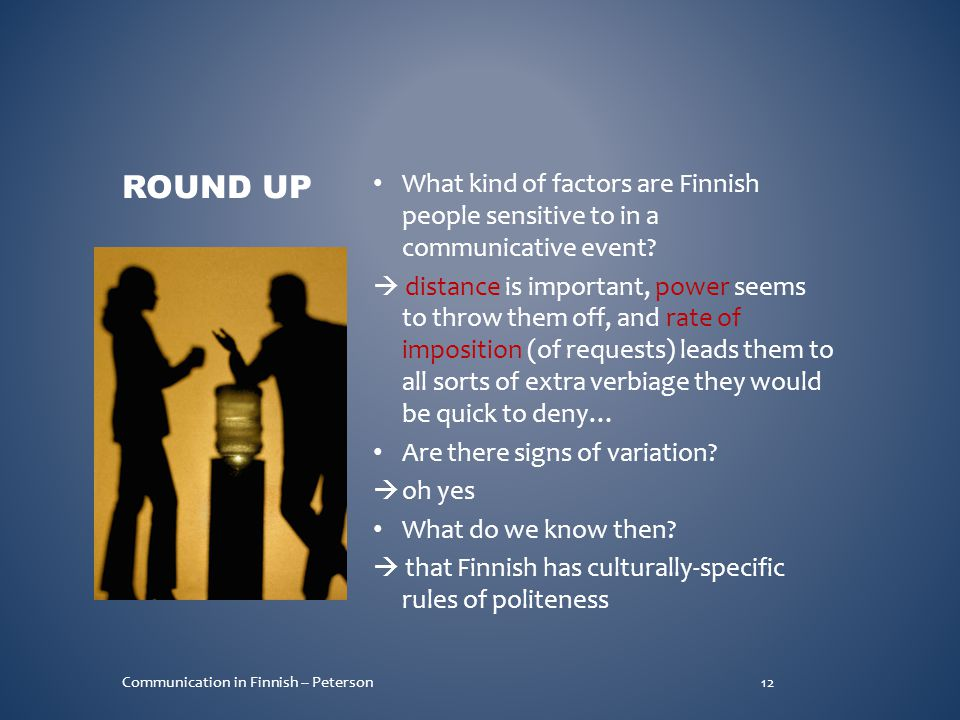 What kind of factors are Finnish people sensitive to in a communicative event.