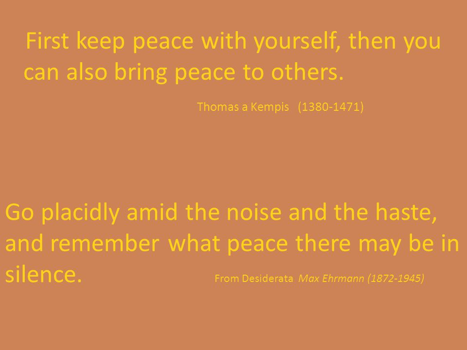 Peace for the world Peace comes from being able to contribute the best that we have, and all that we are, toward creating a world that supports everyone.