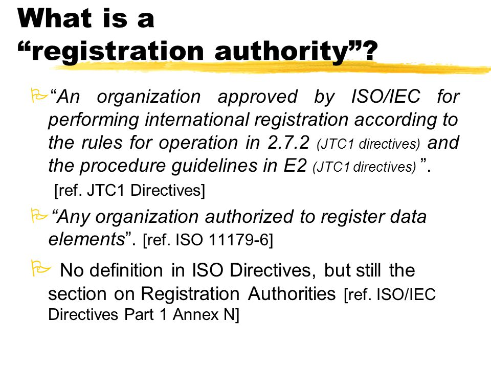 What is a registration authority .