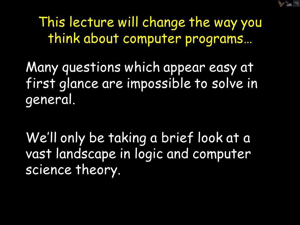The Halting Problem K = {P   P(P) halts } Is there a program HALT such that: HALT(P)= yes, if P  K HALT(P)= no, if P  K HALT decides whether or not any given program is in K.