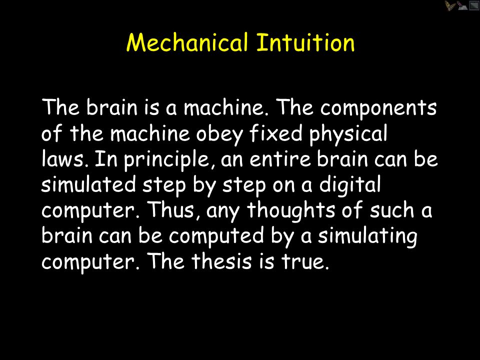 Empirical Intuition No one has ever given a counter- example to the Church-Turing thesis.