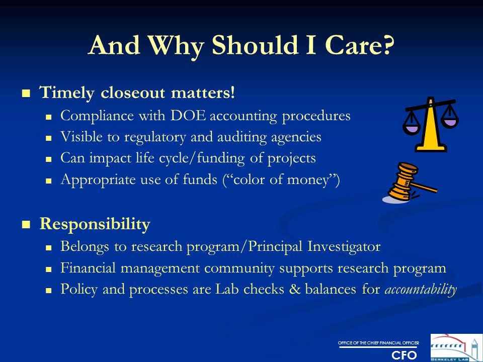 OFFICE OF THE CHIEF FINANCIAL OFFICER CFO And Why Should I Care.