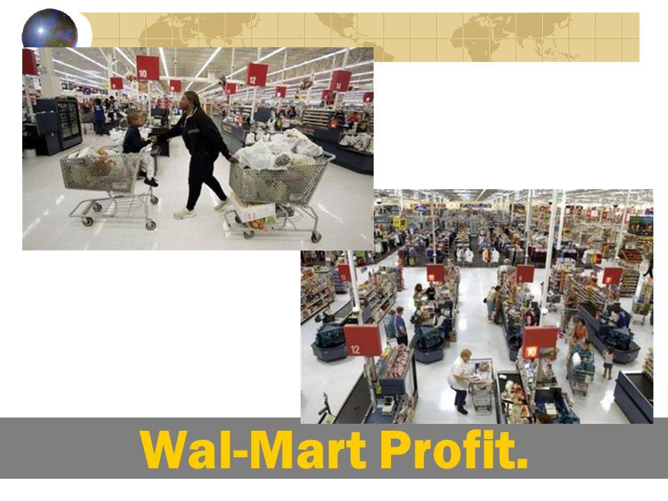 Wal-Mart Profit.