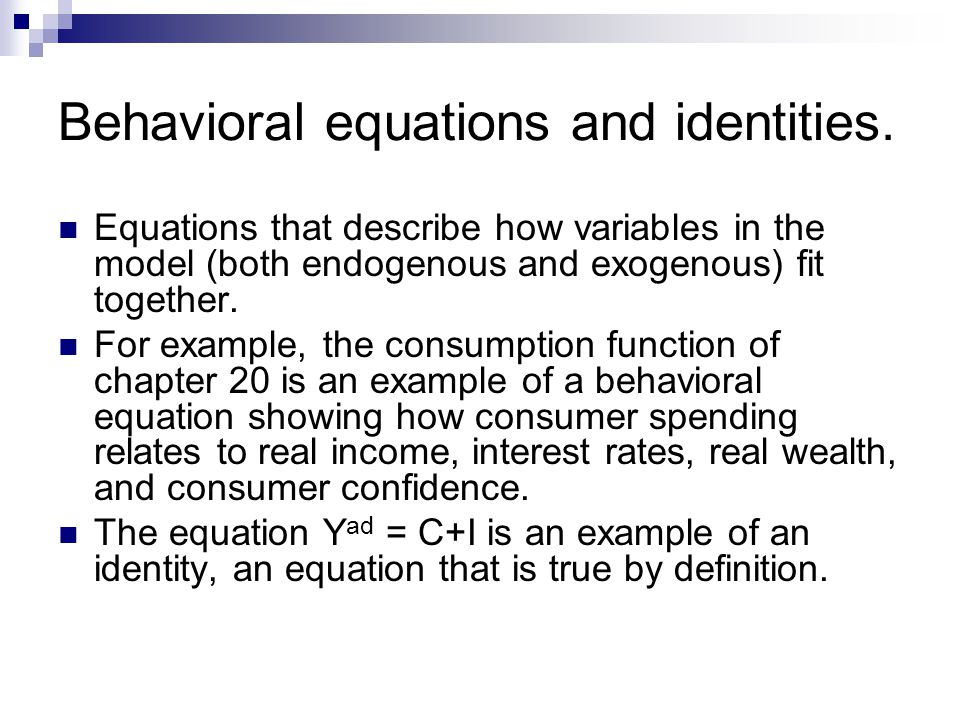 Behavioral equations and identities.