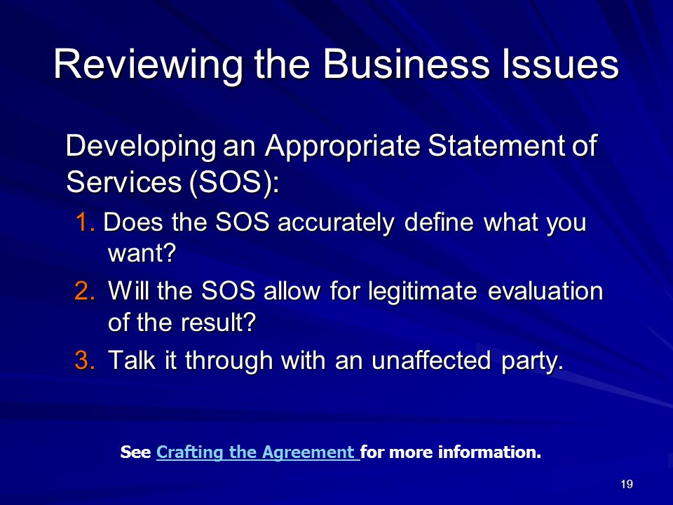 19 Reviewing the Business Issues Developing an Appropriate Statement of Services (SOS): Developing an Appropriate Statement of Services (SOS): 1.
