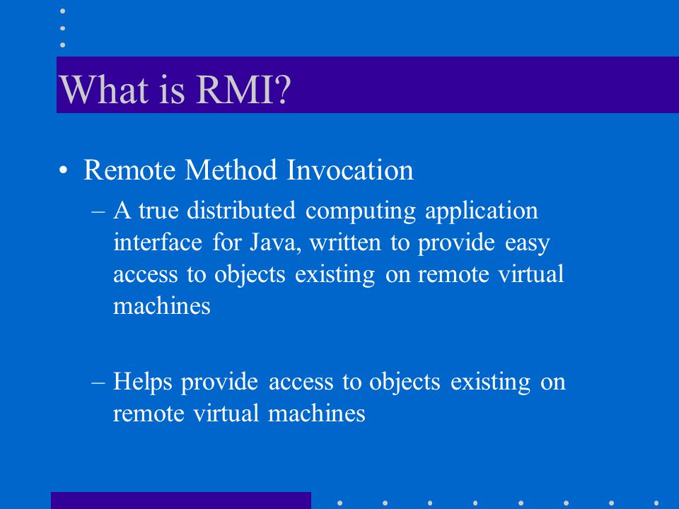 What is RMI.