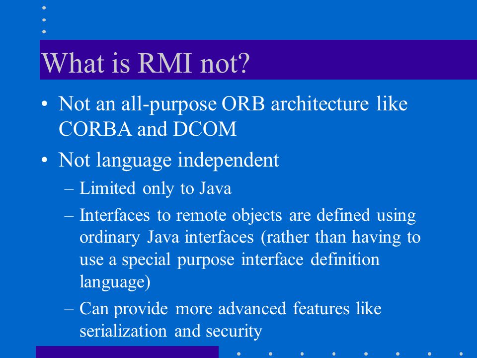 What is RMI not.