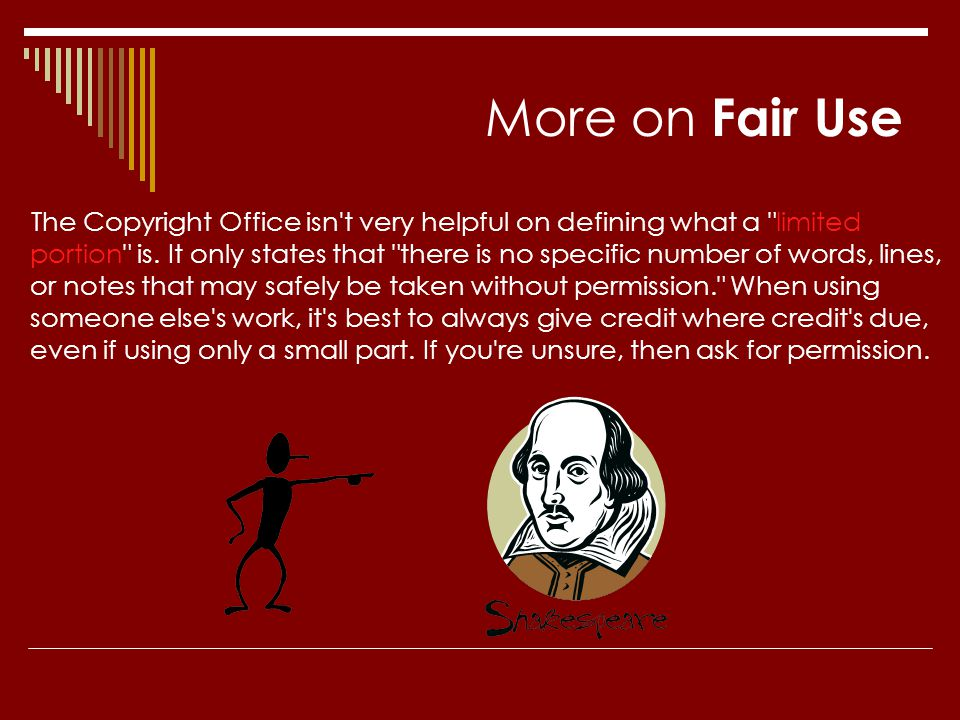 More on Fair Use The Copyright Office isn't very helpful on defining what a