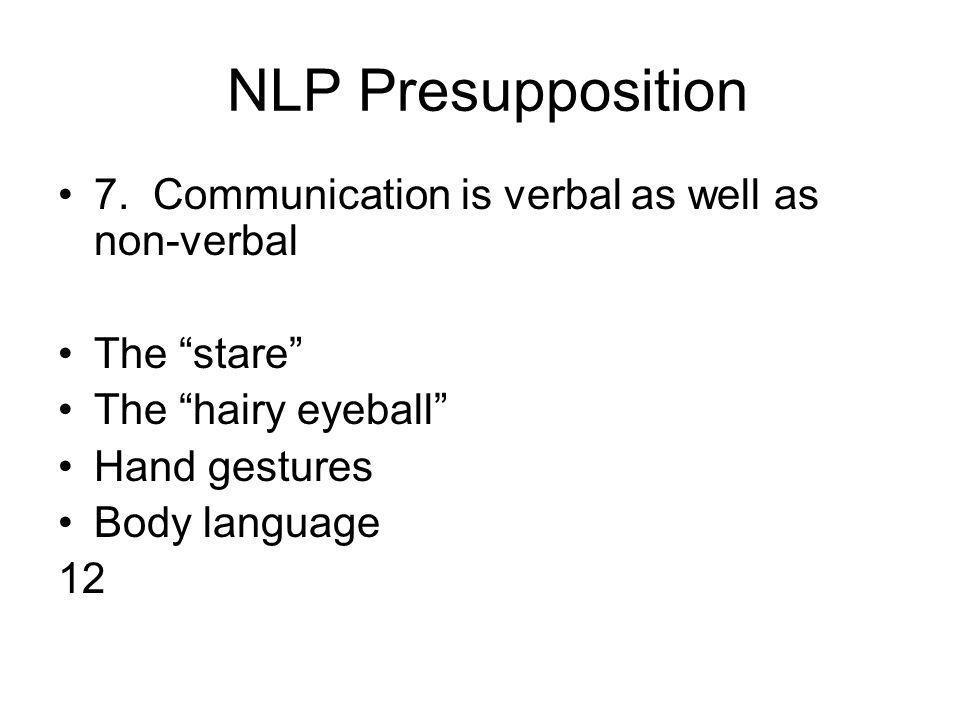 NLP Presupposition 7.