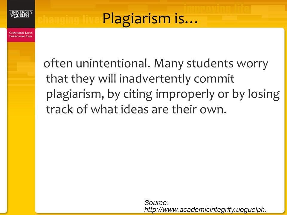 Plagiarism is… often unintentional.