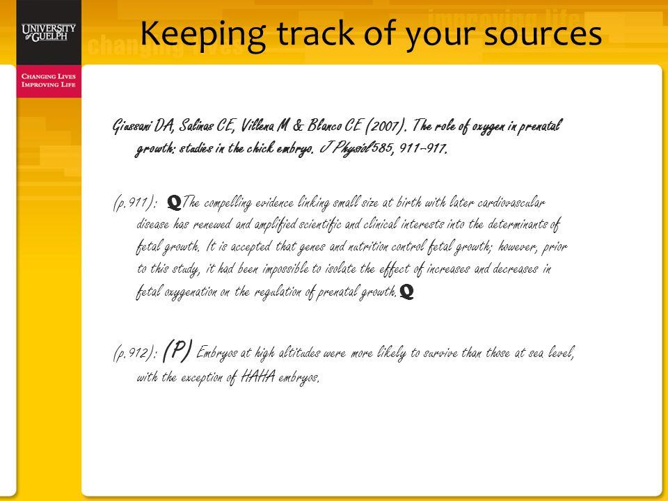 Keeping track of your sources Giussani DA, Salinas CE, Villena M & Blanco CE (2007).