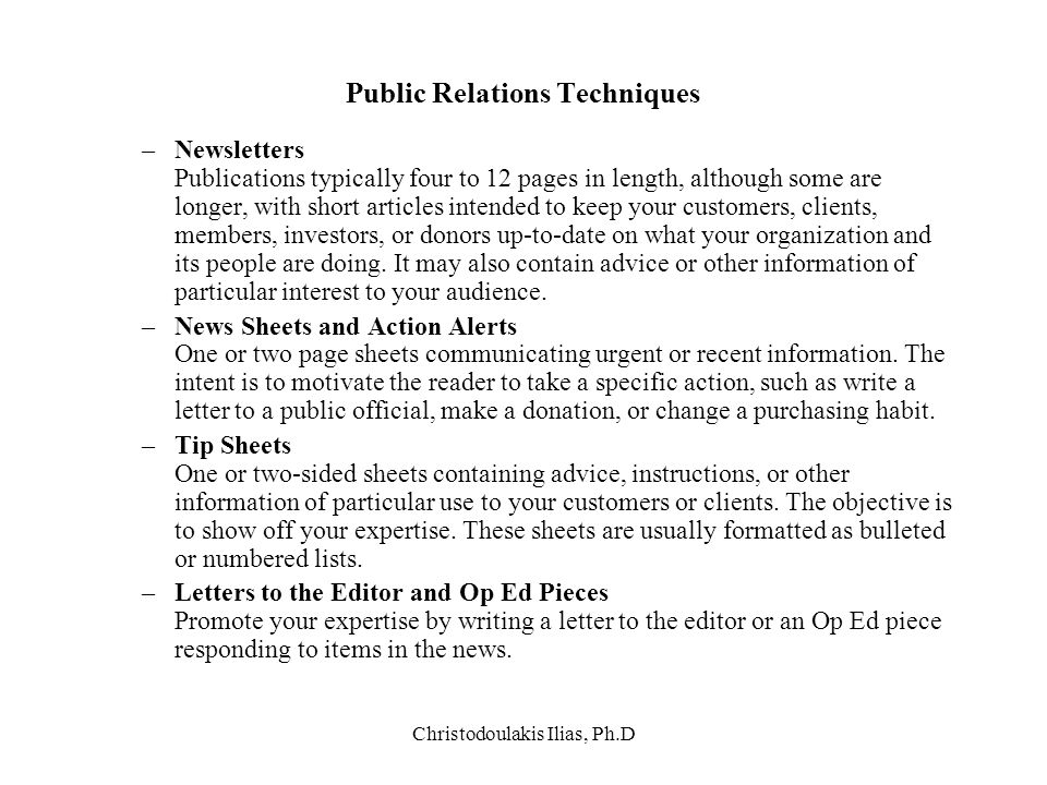 Christodoulakis Ilias, Ph.D Public Relations Techniques –Newsletters Publications typically four to 12 pages in length, although some are longer, with