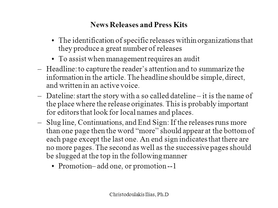 Christodoulakis Ilias, Ph.D News Releases and Press Kits The identification of specific releases within organizations that they produce a great number