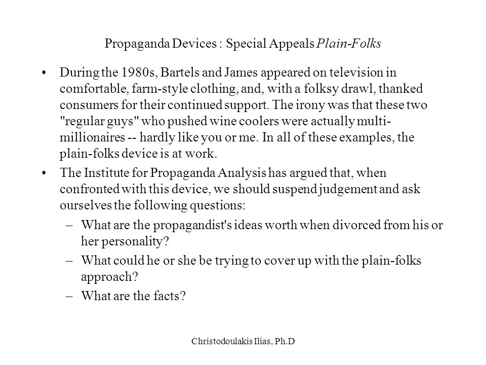 Christodoulakis Ilias, Ph.D Propaganda Devices : Special Appeals Plain-Folks During the 1980s, Bartels and James appeared on television in comfortable