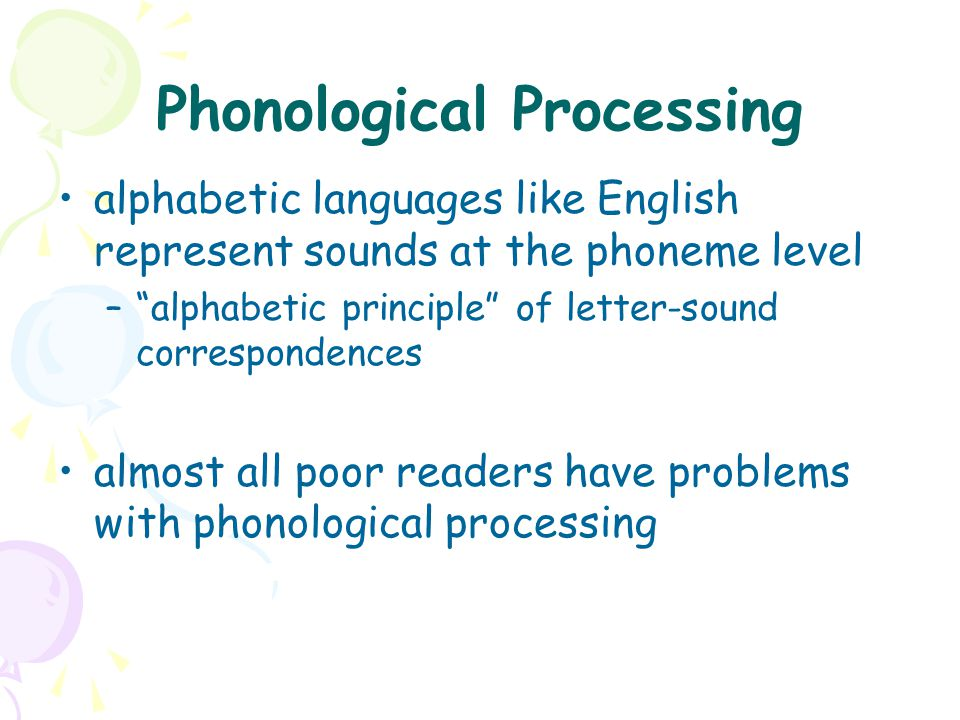 """alphabetic languages like English represent sounds at the phoneme level –""""alphabetic principle"""" of letter-sound correspondences almost all poor reader"""