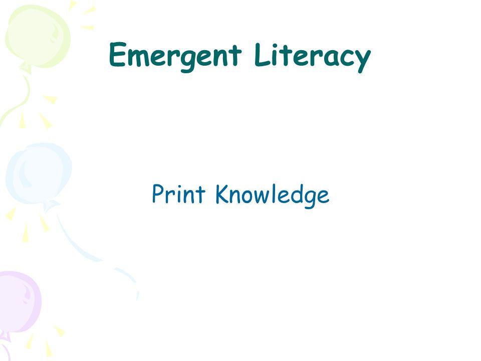Emergent Literacy Print Knowledge