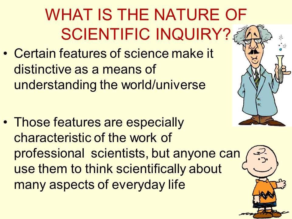 Science Demands Evidence The validity of scientific claims is settled by referring to observations of phenomena Therefore, scientists concentrate on getting accurate data