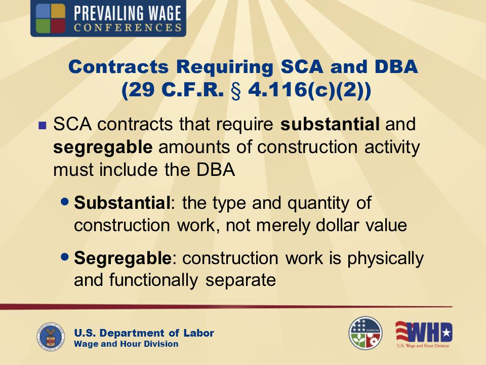 U.S. Department of Labor Wage and Hour Division Contracts Requiring SCA and DBA (29 C.F.R.