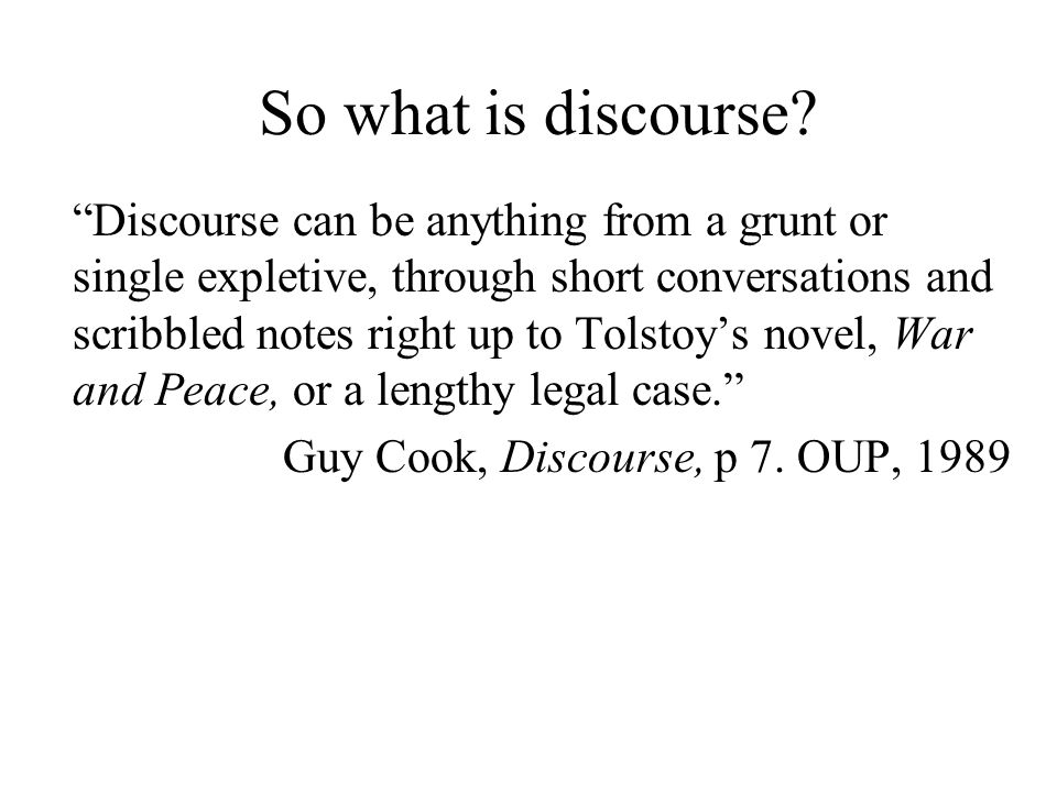 Text or discourse. Are they the same.