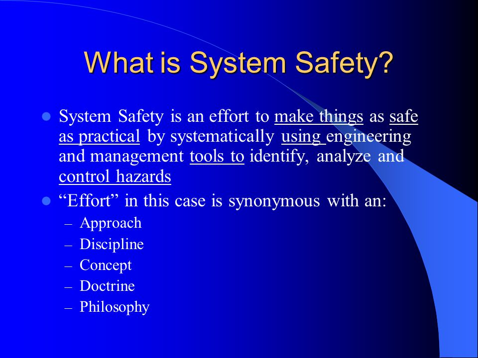 What is System Safety.