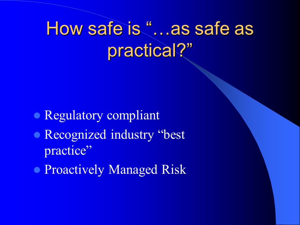 "What ""things"" are we talking about making safe? Systems Programs Projects Products Operations Facilities"