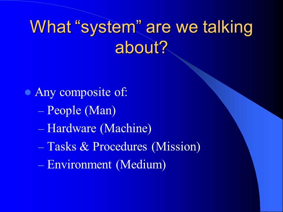 What system are we talking about.
