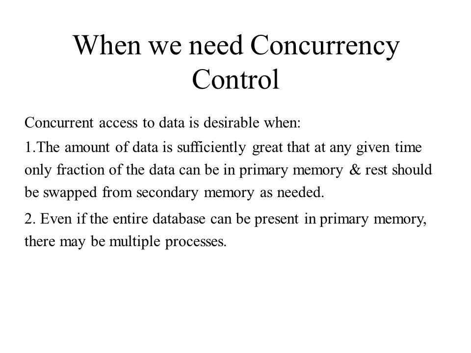 Concurrency Control Techniques Pessimistic concurrency control – Locking Optimistic concurrency control