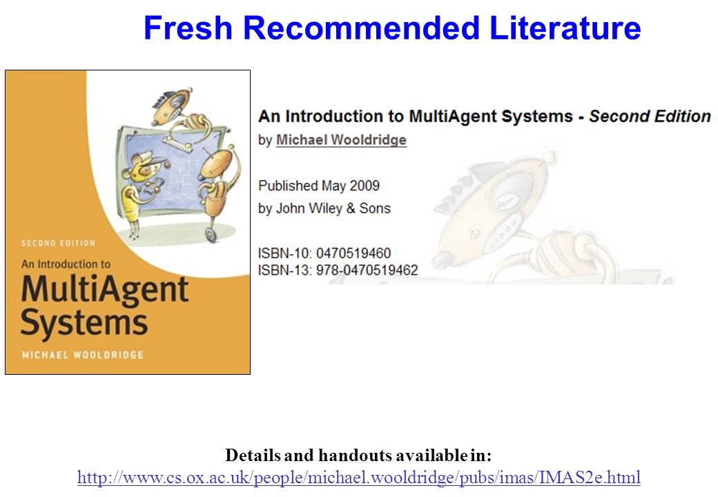 Fresh Recommended Literature Handouts available in: http://www.the-mas-book.info/index-lecture-slides.html