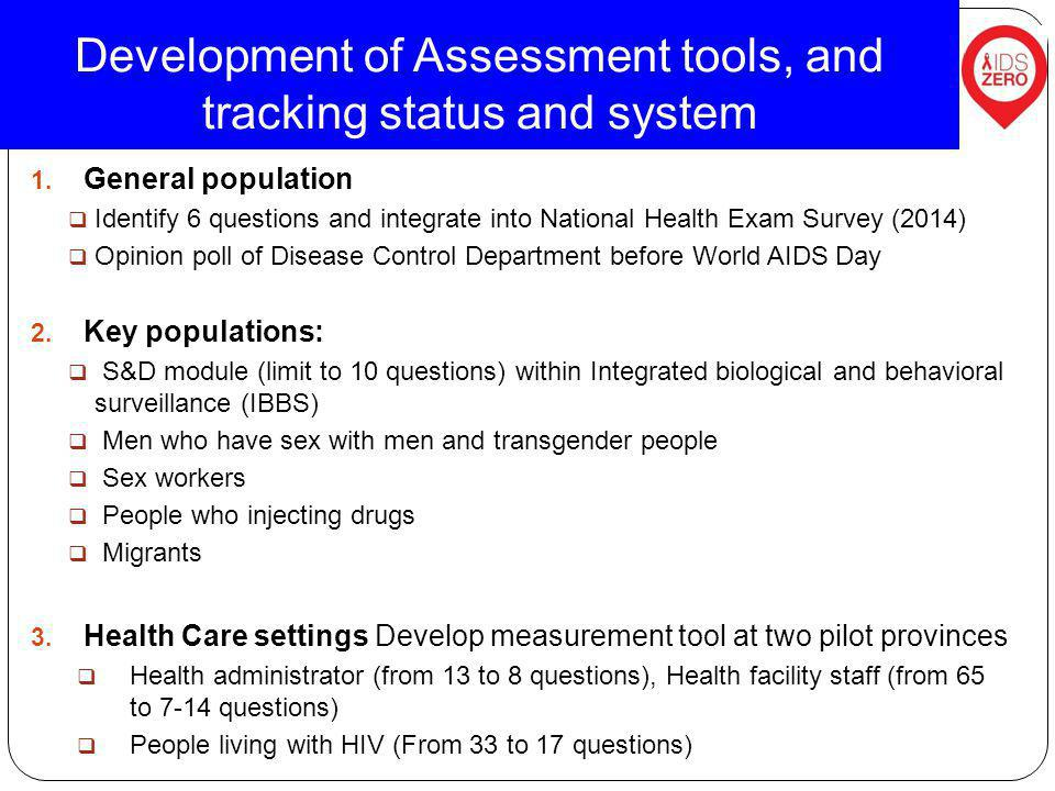 Development of Assessment tools, and tracking status and system 1.