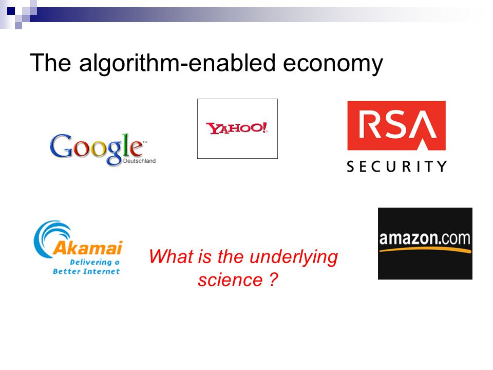 The algorithm-enabled economy What is the underlying science