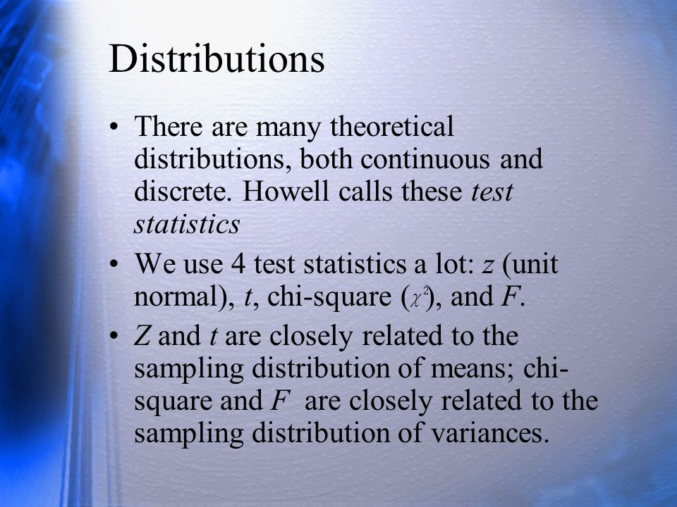 The F Distribution (1) The F distribution is the ratio of two variance estimates: Also the ratio of two chi-squares, each divided by its degrees of freedom: In our applications, v 2 will be larger than v 1 and v 2 will be larger than 2.