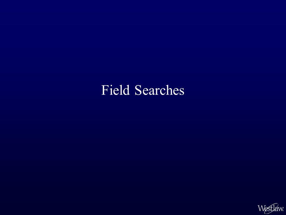 Field Searches